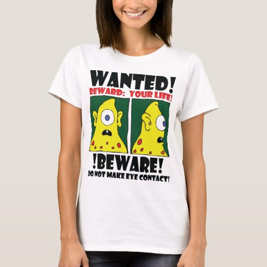 WANTED POSTER #3 T-Shirt