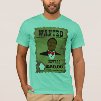 Wanted Poster - Customized T-Shirt