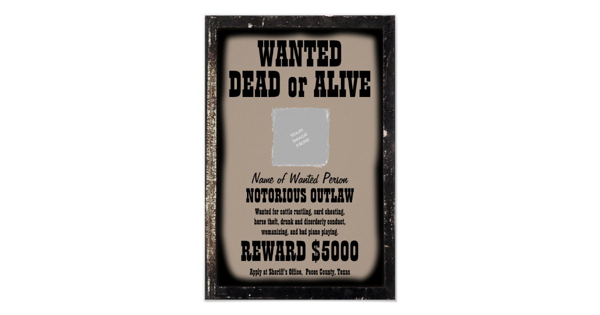 Wanted Poster Make Your Own Customized Zazzle