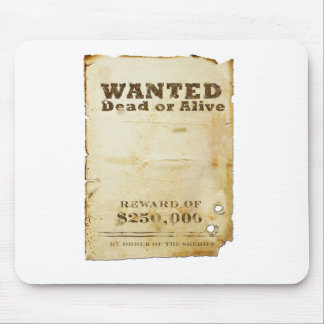 Wanted Poster Mouse Pad