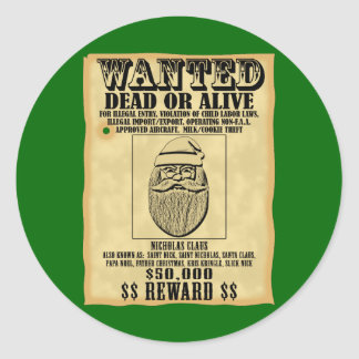 Wanted Poster - Santa Claus Classic Round Sticker