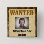 Wanted Poster, Vintage Picture Frame Button