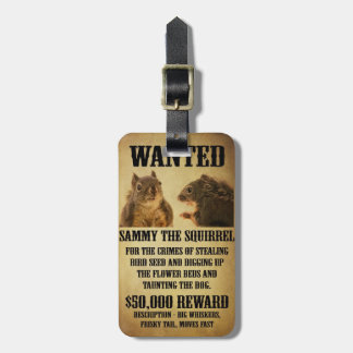 Wanted Poster with Squirrel Bag Tag