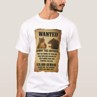 Wanted Poster with Squirrel T-Shirt