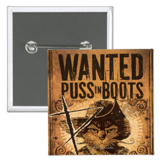 Wanted Puss in Boots Pinback Button