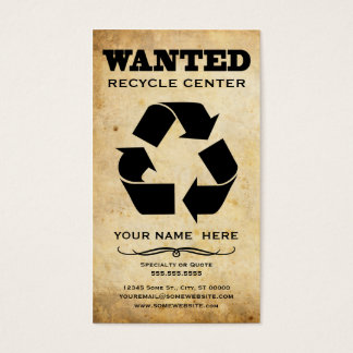 wanted : recycle center business card