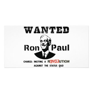 WANTED Ron Paul Charge: Inciting a rEVOLution Picture Card