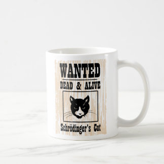 Wanted Schrodinger's Cat Coffee Mug