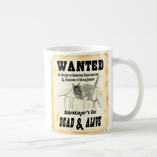 """WANTED: Schrodinger's Cat"" Mug"