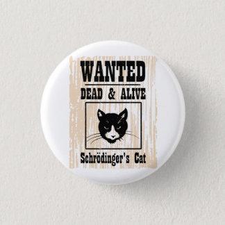 Wanted Schrodinger's Cat Pinback Button
