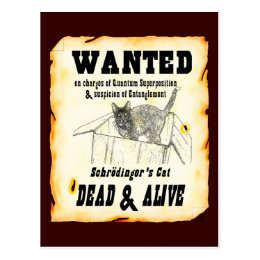WANTED: Schrodinger's Cat Postcard