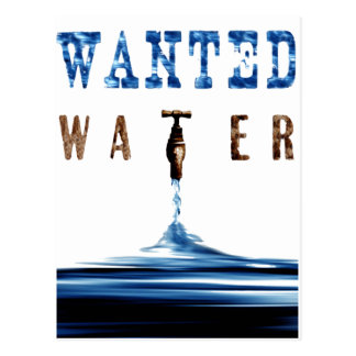 Wanted Water Postcard