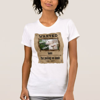 Wanted Wild West Poster Pet Custom Photo Template Tee Shirt