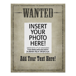 Wanted Posters Photo Prints Zazzle