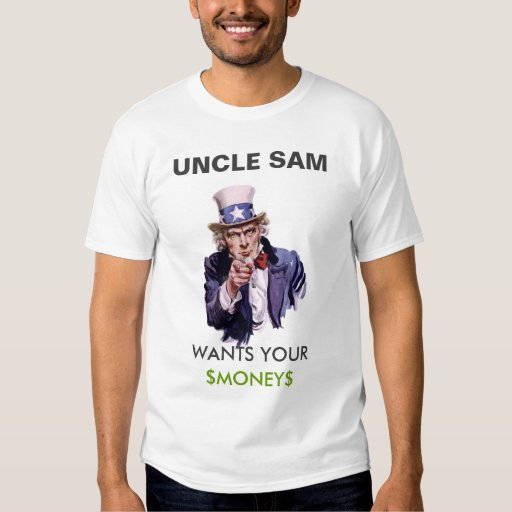 Wants Your Money T Shirts