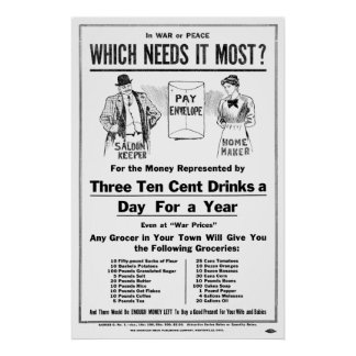 WAR and PROHIBITION c. 1918 Poster