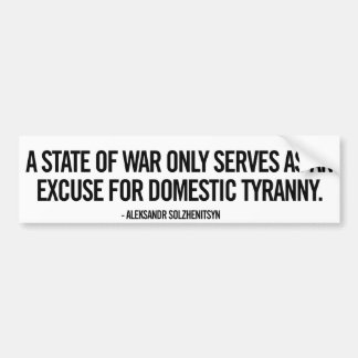 War and Tyranny Bumper Sticker