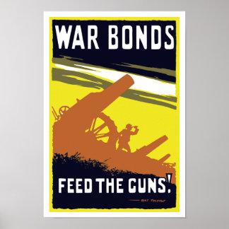 War Bonds Feed The Guns -- WW1 Poster