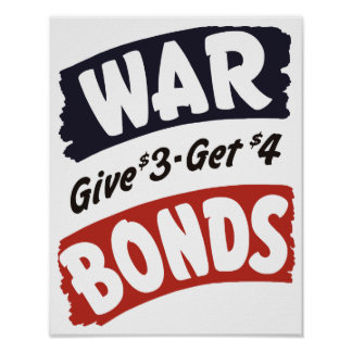 War Bonds Give $3 - Get $4 -- WWII Poster