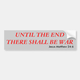 WAR BUMPER STICKER