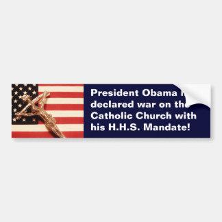War Declared on Catholic Church Bumper Sticker