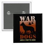 War Dogs Memorial Day Button