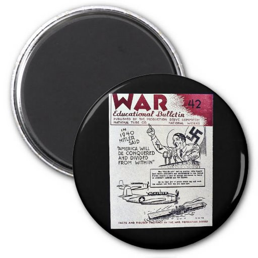 War Educational Bulletin - 42 2 Inch Round Magnet
