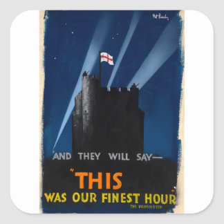 War Effort And they will say_Propaganda Poster Square Sticker