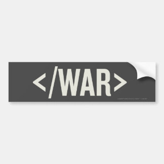 War End Tag HTML Bumper Sticker