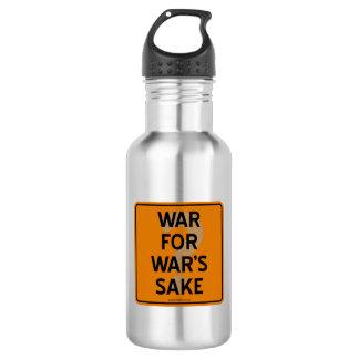 WAR FOR WAR'S SAKE? 18OZ WATER BOTTLE