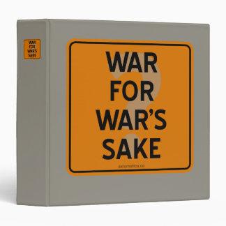WAR FOR WAR'S SAKE? 3 RING BINDER