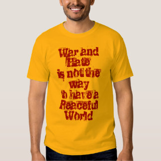 War/Hate vs Peace T Shirt