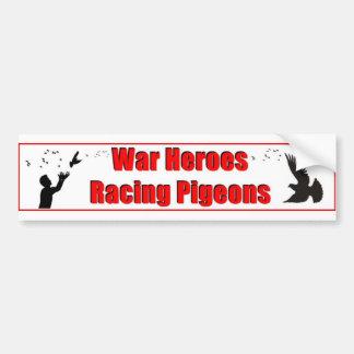 War Heroes Racing Pigeons Car Bumper Sticker