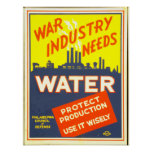War industry needs water - Protect production Poster