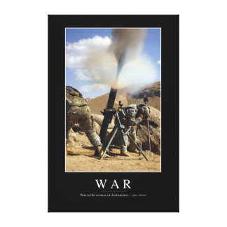 War: Inspirational Quote 1 Canvas Print