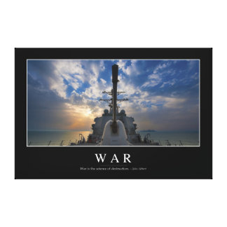 War: Inspirational Quote 2 Canvas Print