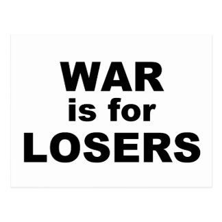 War is for Losers Postcard