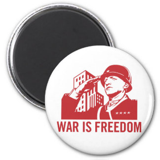 War is Freedom Magnet