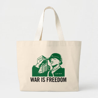 War is Freedom Tote Bag