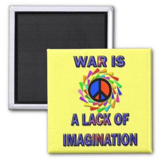 WAR IS LACK OF IMAGINATION MAGNET