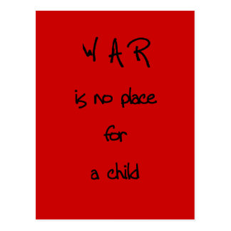war is no place for a child postcard