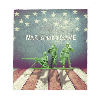 War is Not a Game Patriotic Design Memo Note Pad