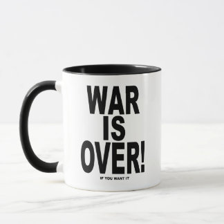 War Is Over if you want it Mug
