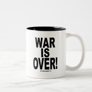 War Is Over if you want it Two-Tone Coffee Mug