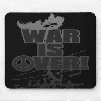 WAR_IS_OVER! MOUSEPAD