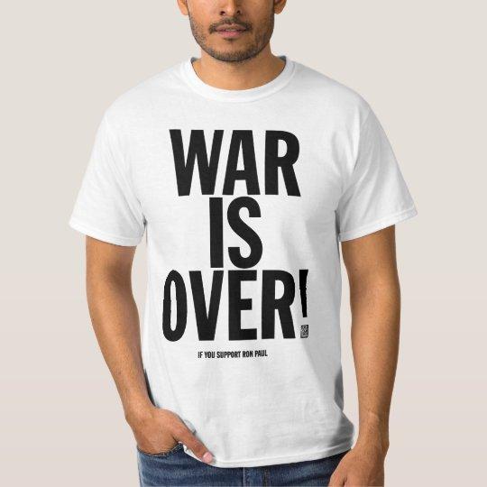 War Is Over Ron Paul Shirt
