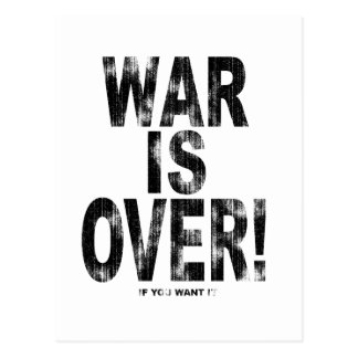 War Is Over (worn look) Postcard