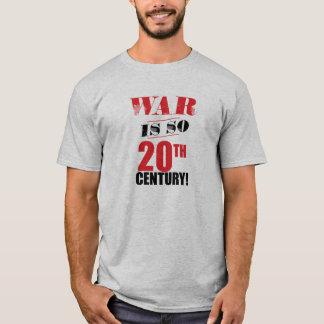 War is so 20th Century! shirt