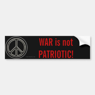 War Not Patriotic Ron Paul, freedom Bumper Sticker