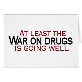 War On Drugs Card